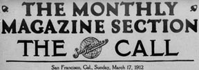 Monthly Magazine Banner William Kunze Article SF Call March 17 1912
