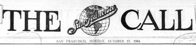 The SF Call Banner Mon Oct 17 1904